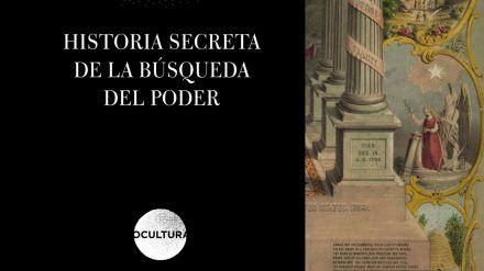Historia secreta de la búsqueda del poder