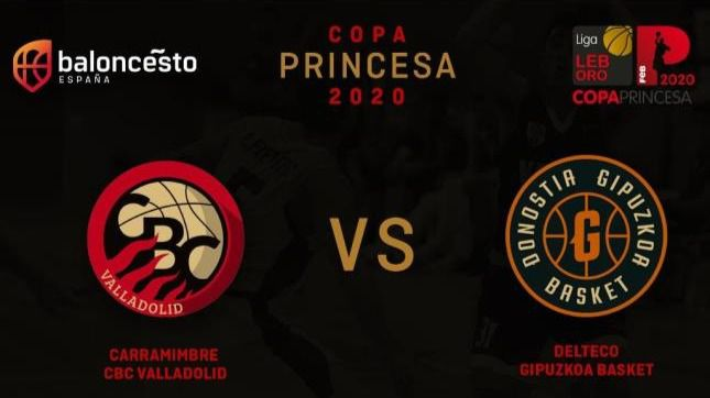 #CopaPrincesaLEB: Carramimbre CBCV vs Delteco Gipuzkoa, por el primer título oficial de la temporada