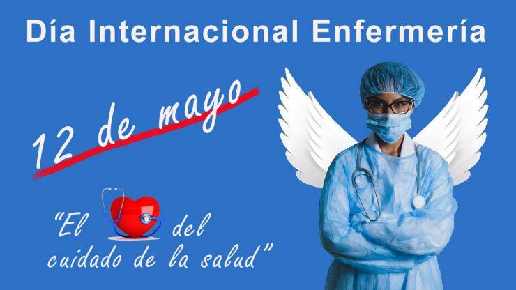 La Enfermería celebra su Día Internacional sumida en la lucha contra la pandemia