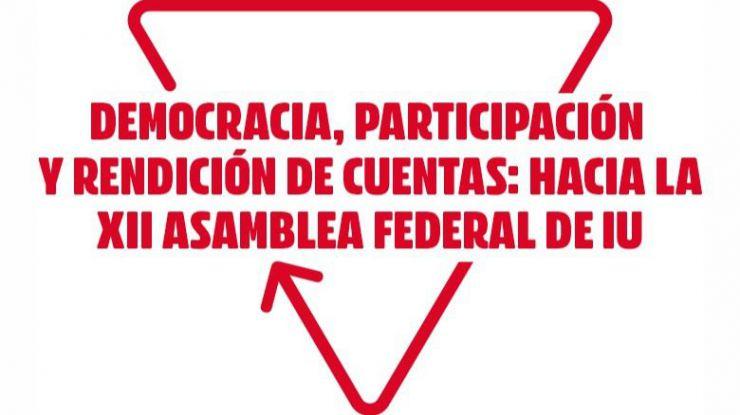 IU retrasa dos meses su XII Asamblea Federal para superar los problemas derivados de la pandemia