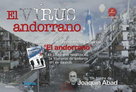 'El virus andorrano': Joaquín Abad vuelve a poner en jaque al Principado
