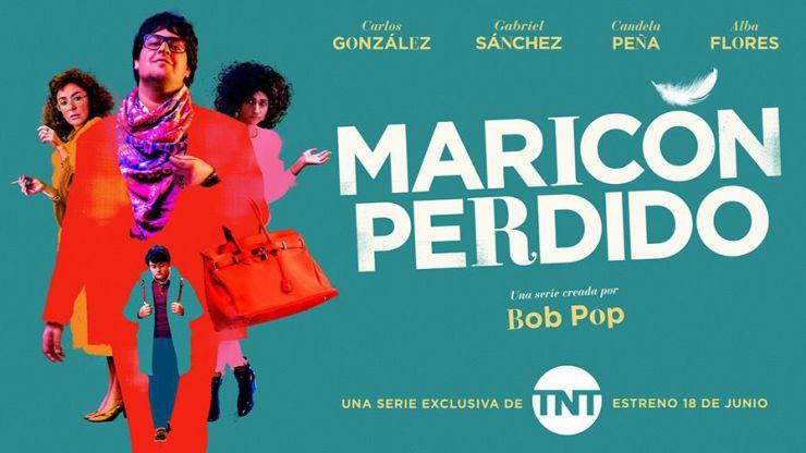 TNT estrena este viernes 'Maricón perdido', la serie creada y escrita por Bob Pop
