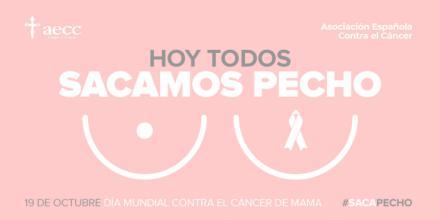 'Saca pecho' por todas aquellas mujeres que se enfrentan al cáncer de mama