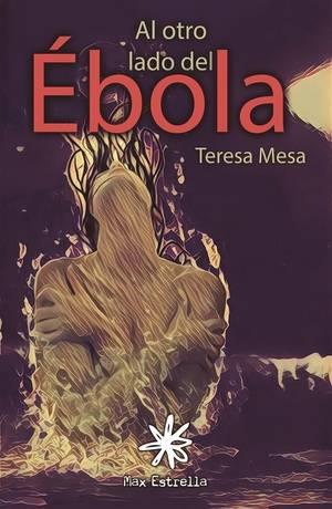 Entrevista a Teresa Mesa, al otro lado del ébola