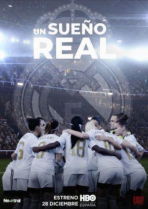'Un sueño real' llega a HBO: Cómo un modesto equipo de fútbol de barrio se convierte en el Real Madrid femenino